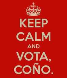 keep-calm-and-vota-coño